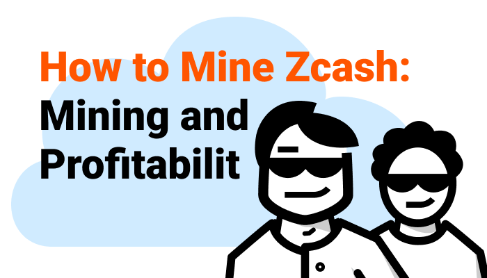 How to mine Zcash: ZEC Mining and Profitability - Crypto Mining Blog