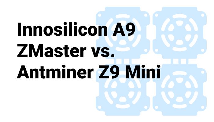 Innosilicon A9 ZMaster vs  Antminer Z9 Mini - Profitability
