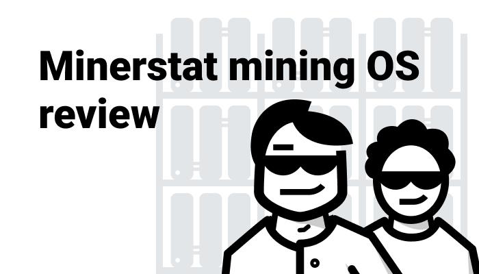 Minerstat mining OS review - Crypto Mining Blog