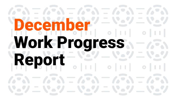 December Work Progress Report